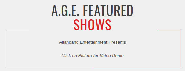A.G.E. Featured Shows